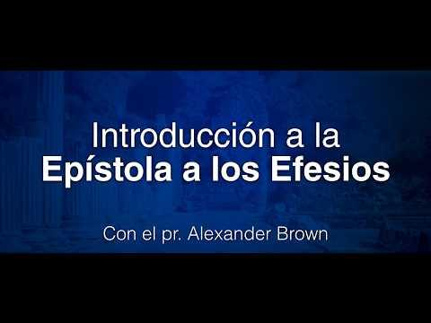 Alexander Brown - Introducción a Efesios. Efesios 6: 21-24, video 25