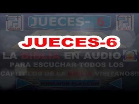 La Biblia Audio(  JUECES -Capitulo-6)