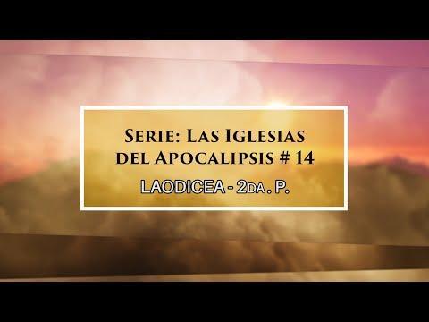 Dr. Armando Alducin - Las iglesias de Apocalipsis # 14 Laodicea 2da. Pte.