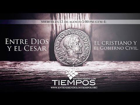"""Cap -81 """"Entre Dios y el Cesar"""" - Entendiendo Los Tiempos"""