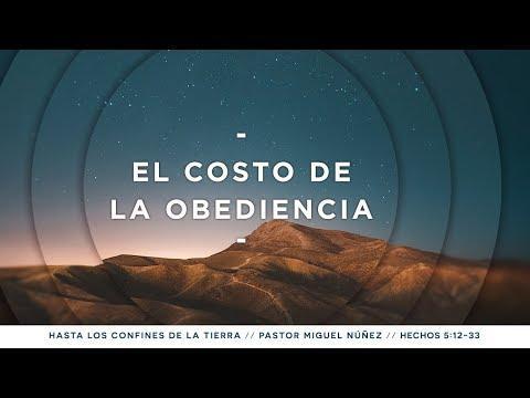 Pastor Miguel Núñez - El costo de la obediencia