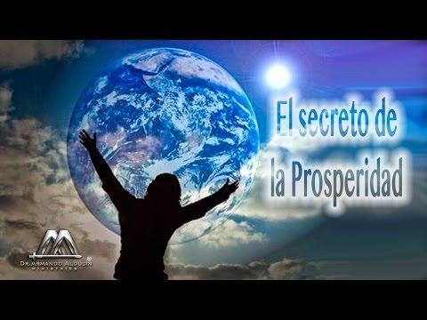EL SECRETO DE LA PROSPERIDAD - Armando Alducin