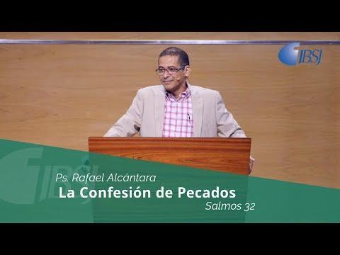 """Rafael Alcántara - """"La confesión de pecado"""" Salmos 32"""