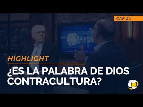 Entendiendo Los Tiempos - ¿Es la palabra de Dios contracultura?