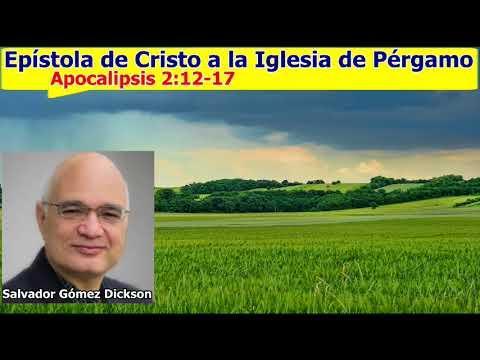 Salvador Gómez Dickson - La iglesia de Pérgamo - Apocalipsis 2:12-17