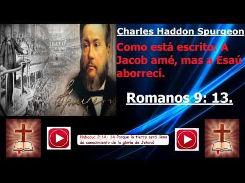 Jacob Y Esau - (Charles Haddon Spurgeon)