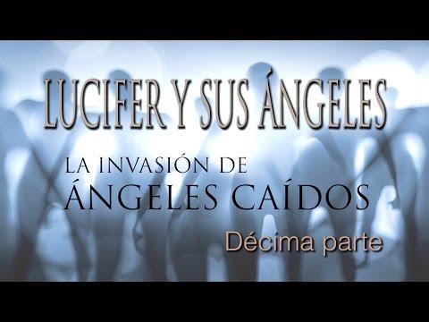 Armando Alducin - Lucifer y sus ángeles (La invasión de ángeles caídos - 10)