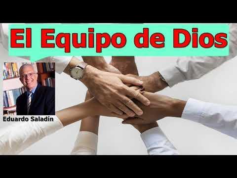 El Equipo de Dios - Estudios bíblicos - Eduardo Saladín