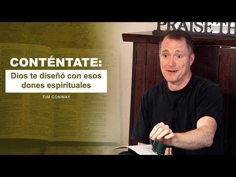 Tim Conway / Conténtate: Dios te diseñó con esos dones espirituales