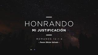 Héctor Salcedo - Honrando mi justificación