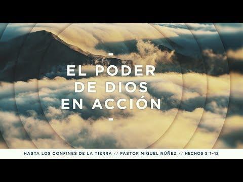 Pastor Miguel Núñez - El poder de Dios en acción