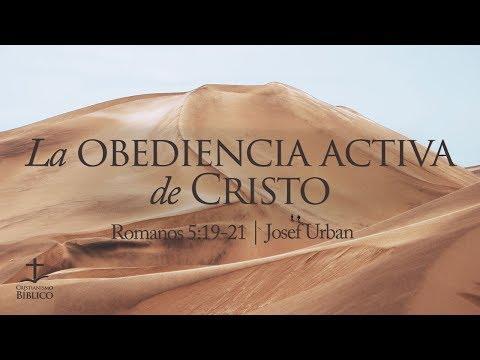 Josef Urban - La obediencia activa de Cristo - Romanos 5.19-21