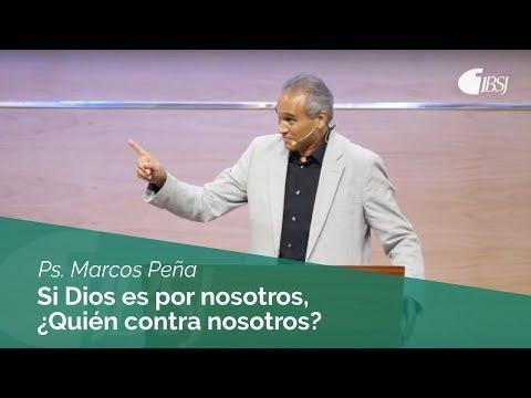Marcos Peña - Si Dios es por nosotros, ¿Quién contra nosotros?