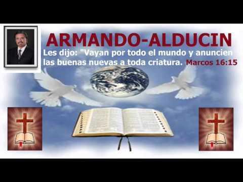 Armando Alducin -  Es La Biblia La Verdad   Parte 1