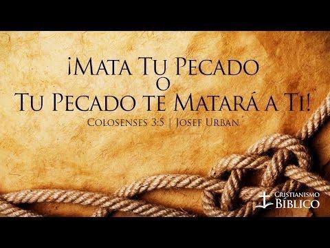 Josef Urban - ¡Mata Tu Pecado O Tu Pecado Te Matará A Ti!