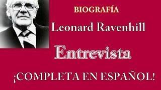Un Hombre de Dios , Entrevista en español COMPLETA -  Leonard Ravenhill en español