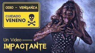 IMPACTANTE - EL ODIO...  Un veneno MORTAL -