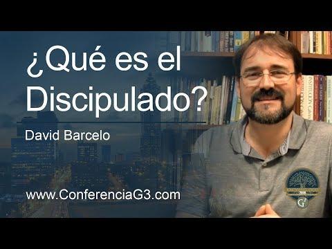 !Qué es el Discipulado? / David Barcelo