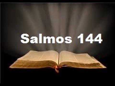 Salmos 144 De La Biblia [Letras]