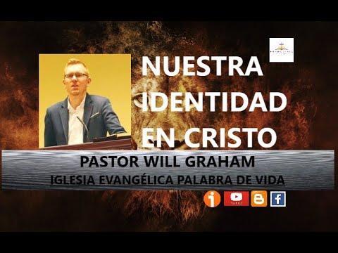 Will Graham  - Nuestra identidad en Cristo (1 de Pedro 2:9)