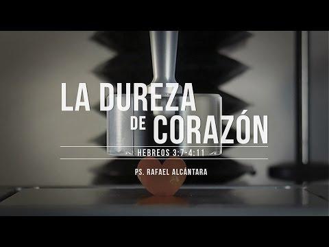 """Rafael Alcántara -  """"La dureza del corazón"""" Hebreos 3:7 -4:11"""
