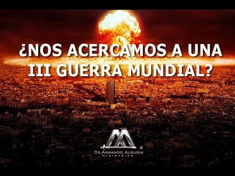 Armando Alducin -¿NOS ACERCAMOS A UNA TERCERA GUERRA MUNDIAL?