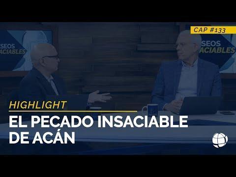El Pecado Insaciable de Acán  - Entendiendo Los Tiempos - Temporada 2