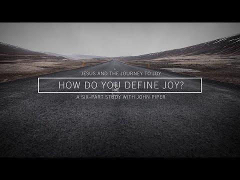 Jesus And The Journey To Joy // How Do You Define Joy?