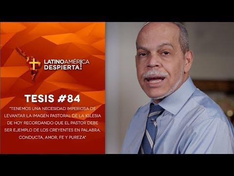 Miguel Núñez - Tesis #84 - Tenemos una necesidad imperiosa de levantar la imagen pastoral de la igle