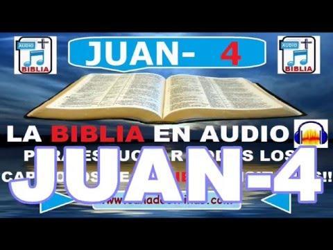 Biblia En Audio - Evangelio Según - JUAN Capitulo 4/