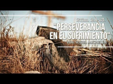 """Sugel Michelén - """"Perseverancia en el sufrimiento"""" 1 Pedro 2:21-25"""