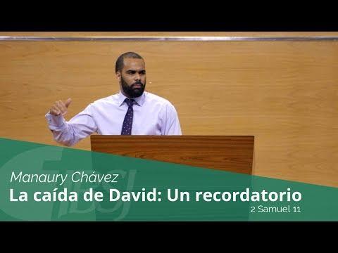"""Manaury Chávez - """"La caída de David: Un recordatorio"""""""