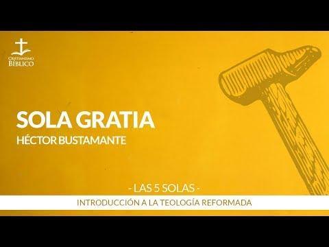 Héctor Bustamante - Sola Gratia