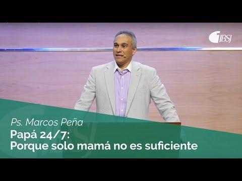 """Marcos Peña - """"Papá 24/7: Porque solo Mamá no es suficiente"""""""