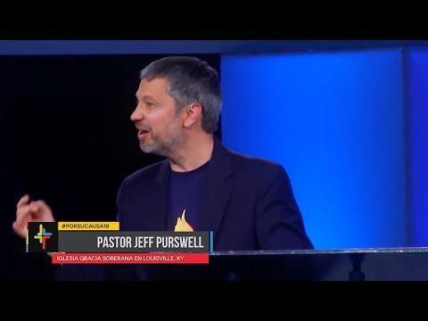 Pastor Jeff Purswell - Por Su Causa 2018: Sé Santo Porque Él es Santo