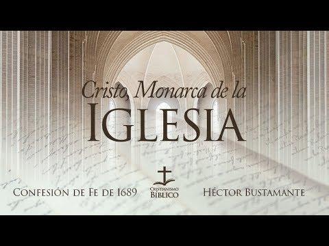 Héctor Bustamante - Cristo, Monarca de la Iglesia -  Efesios 2
