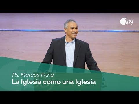 Marcos Peña - La Iglesia como una Familia
