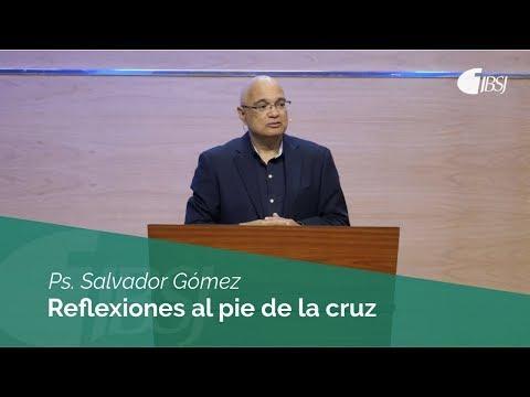 """Salvador Gómez - """"Reflexiones al pie de la cruz."""""""