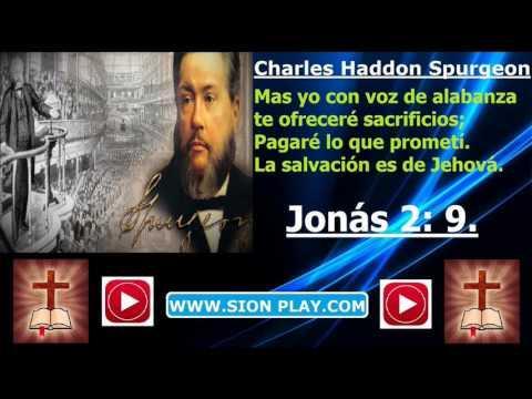 La Salvacion Es De Jehova  - (Charles Haddon Spurgeon)