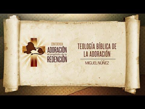 Miguel Núñez - Teología Bíblica De La Adoración
