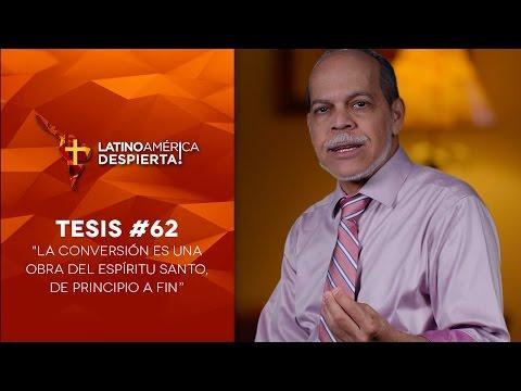 """Miguel Núñe - Tesis - 62   """"La conversión es una obra del Espíritu Santo, de principio a fin"""""""