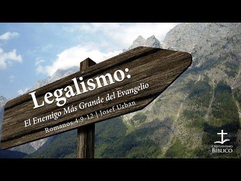 Josef Urban  - Legalismo: El Enemigo Más Grande Del Evangelio