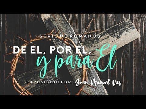 Juan Manuel Vaz - De Dios, por Dios y para Dios