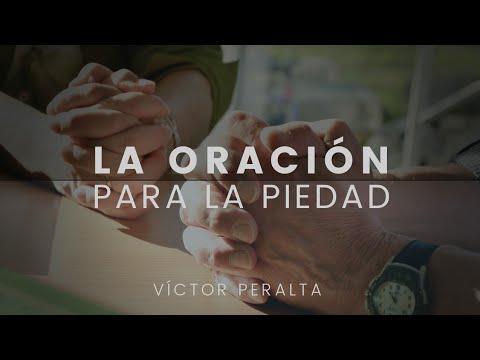 Víctor Peralta - La oración para la piedad