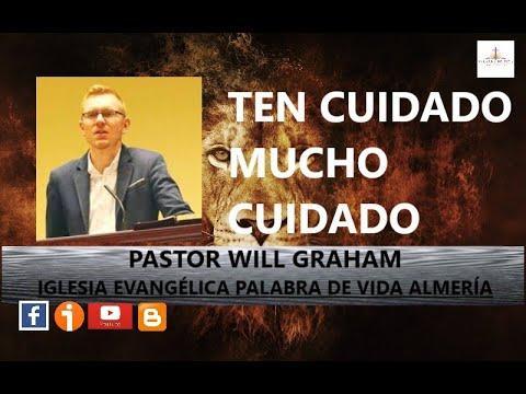 Will Graham  - Ten cuidado, mucho cuidado (1 Pedro 5:2)  