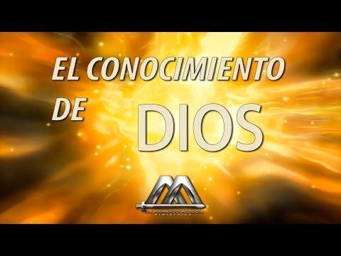 EL CONOCIMIENTO DE DIOS - Armando Alducin