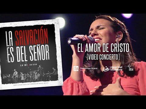 La IBI [Video OFICIAL] - El Amor De Cristo