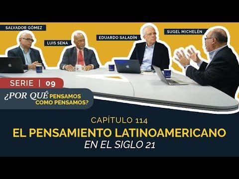 Entendiendo Los Tiempos - Temporada 2 - El Pensamiento Latinoamericano en el Siglo XXI | Cap #114 |