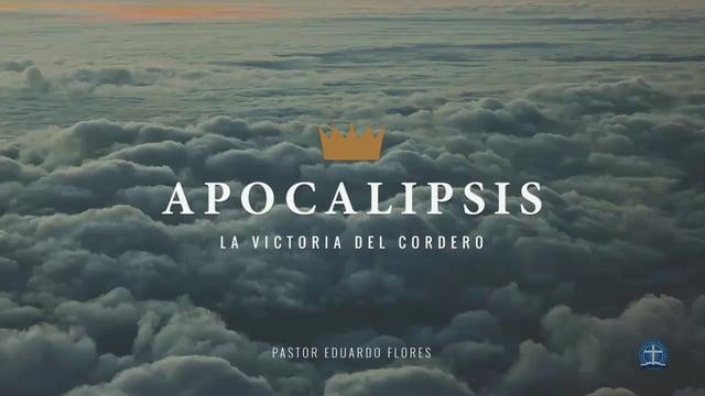 Pastor Eduardo Flores / La certeza de la segunda venida de Jesucristo (Apocalipsis 1:7-8).