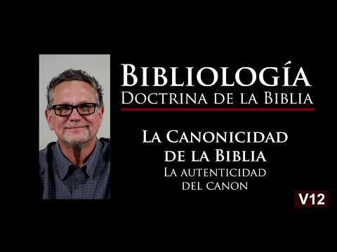 James Bearss - La Autenticidad del Canon. Bibliología, - Video 12